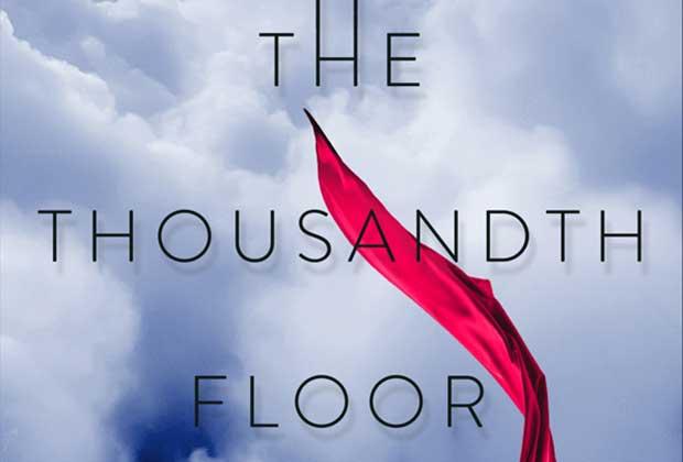 The Thousandth Floor TV Series