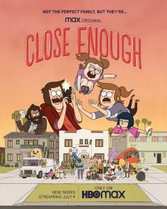 Close Enough - HBO Max