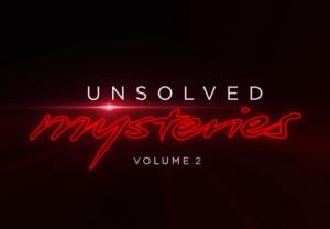 Unsolved Mysteries Season 1 Volume 2 Netflix